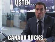 Canada still sucks!
