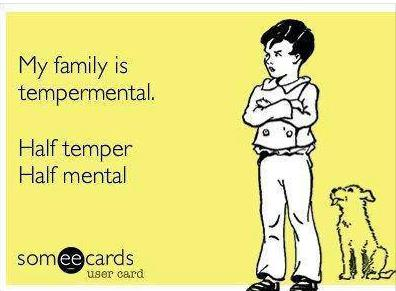 Tempermental